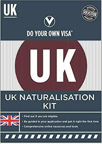 British Citizenship by Naturalisation [Paperback]